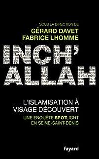 Inch' Allah : l'islamisation à visage découvert, Davet, Gérard (Ed.)