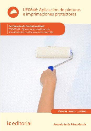 Aplicación de pinturas e imprimaciones protectoras. EOCB0109