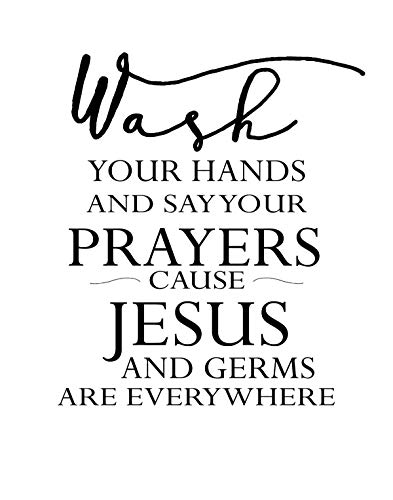 Wash your Hands and Say your Prayers Wall Art Decor Print - 11x14 unframed print