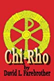 img - for Chi-Rho book / textbook / text book