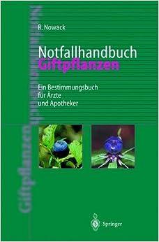 Book Notfallhandbuch Giftpflanzen: Ein Bestimmungsbuch Fa1/4r A