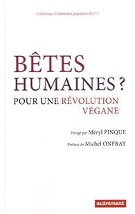 Bêtes humaines ? par Méryl Pinque