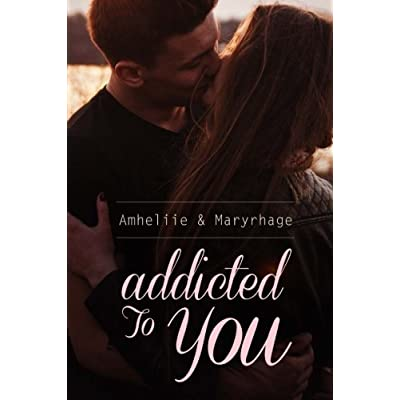Addicted To You (French Edition)