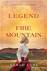 The Legend of Fire Mountain (The Fire Blossom Saga Book 3)