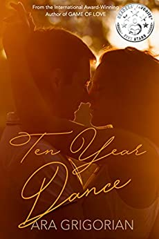 Ten Year Dance by [Grigorian, Ara]