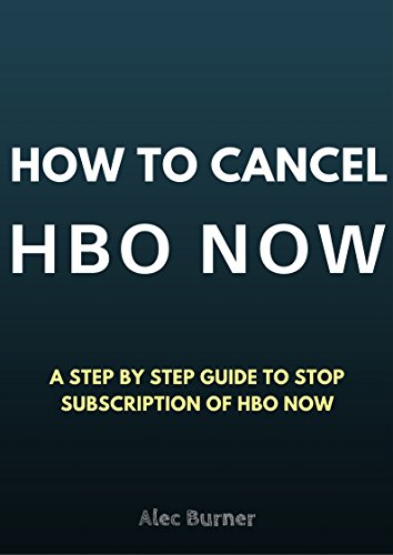 How To Cancel HBO Subscription: Cancel HBO NOW Subscription