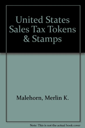 United States Sales Tax Tokens & Stamps