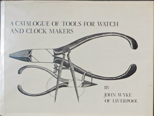 A Catalogue of Tools for Watch and Clock Makers from Brand: Univ of Virginia Pr