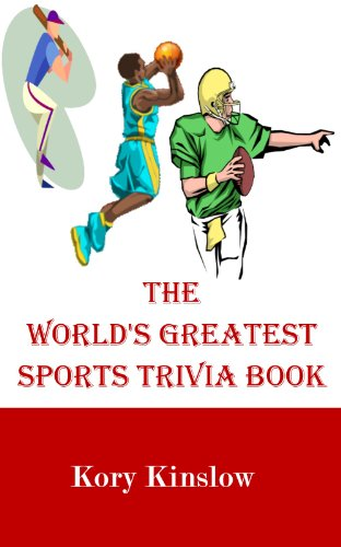 World's Greatest Sports Trivia Book (Best Sports Trivia Books 1)