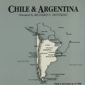 Chile and Argentina Audiobook