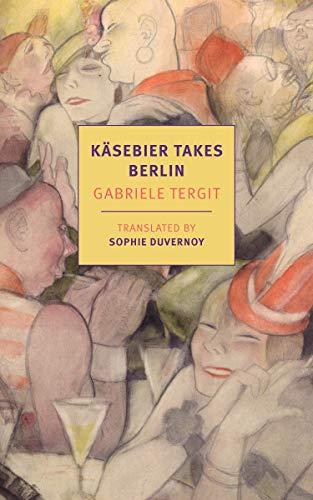 Image of Käsebier Takes Berlin (New York Review Books Classics)