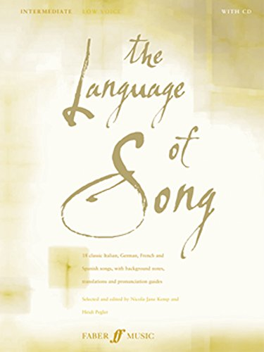 The Language of Song -- Intermediate: Low Voice, Book & CD (Faber Edition) by Faber Music