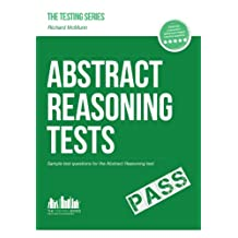 ABSTRACT REASONING TESTS: Sample Test Questions and answers for the Abstract Reasoning tests (Testing series)