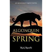 Algonquin Spring: An Algonquin Quest Novel