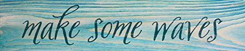 P Top Desk - Make Some Waves Teal Distressed 12 x 2.5 Pine Wood Tabletop Stick Sign