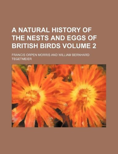 Download A natural history of the nests and eggs of British birds Volume 2 pdf epub