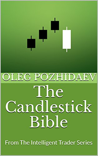 The Candlestick Bible : From The Intelligent Trader Series
