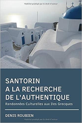 Santorin A La Recherche De L Authentique Randonnees