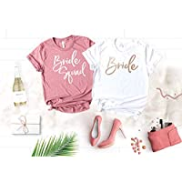 Bachelorette Party Shirts, Soft Crew Neck and V-Neck Customizable Bride Squad T-Shirts For The Bride and Bridesmaids, Rose Gold Graphic and Unique Shirt Colors