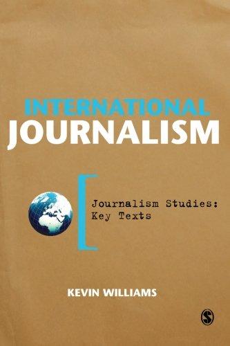 International Journalism (Journalism Studies: Key Texts)