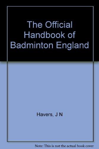 - The Official Handbook of Badminton England