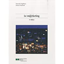 Le marketing (2e edition): Written by Pierre Filiatrault Naoufel Daghfous, 2010 Edition, Publisher: GAETAN MORIN [Paperback]