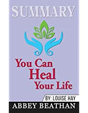 SUMMARY OF YOU CAN HEAL YOUR L