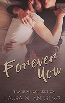 Forever You: Trade Me by [Andrews, Laura N.]
