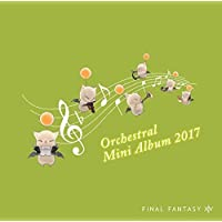 FINAL FANTASY XIV (ORCHESTRAL MINI ALBUM) / O.S.T.
