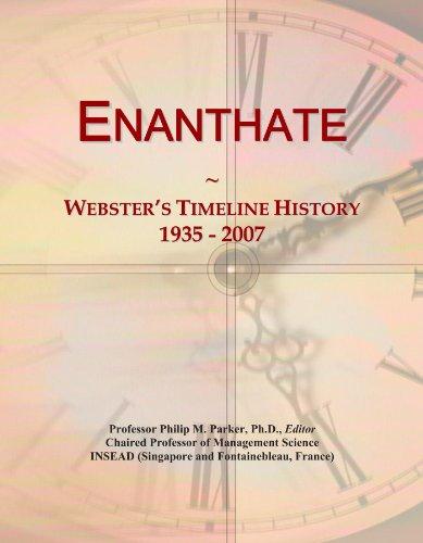 Enanthate: Webster's Timeline History, 1935 - 2007