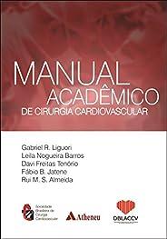 Manual acadêmico de cirurgia cardiovascular