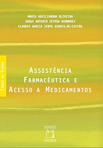 Assistência farmacêutica e acesso a medicamentos (Portuguese Edition)