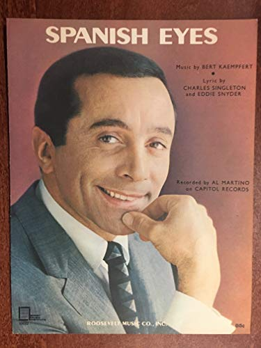 SPANISH EYES (Bert Kaempfert 1965 SHEET MUSIC) excellent condition,  recorded by AL MARTINO (pictured)