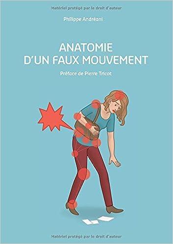 Anatomie D Un Faux Mouvement Andreani Philippe 9782810627783 Amazon Com Books