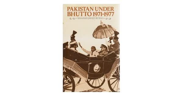 Pakistan Under Bhutto, 1971–1977