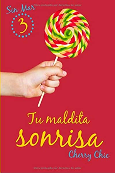 Tu maldita sonrisa: Volume 3 (Sin Mar): Amazon.es: Chic, Cherry: Libros
