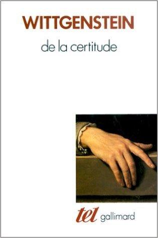 De la certitude. Ludwig Wittgenstein