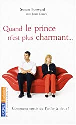 Quand le prince n'est plus charmant... : Comment sortir de l'enfer à deux