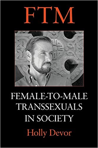 Image result for FTM: Female-to-Male Transsexuals in Society, by Holly Devor