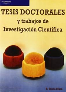 Tesis Doctorales Y Trabajos De Investigacion Cientifica (Spanish Edition)