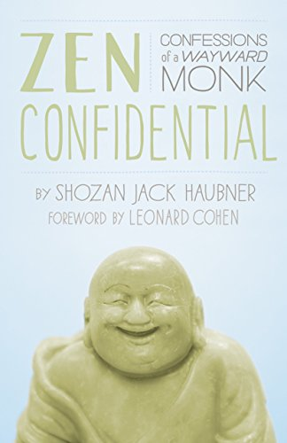 Zen Confidential: Confessions of a Wayward Monk by imusti