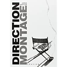 Direction montage