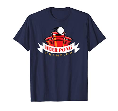 Beer Pong Champion T-shirt | University Drinking Game Gift ()