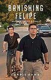 Banishing Felipe (Sacred Trust Book 3)