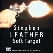 Soft Target: Dan Shepherd, Book 2 | Stephen Leather