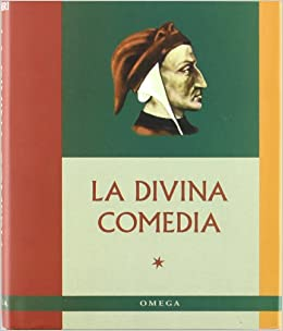 LA DIVINA COMEDIA LITERATURA-OMEGA LITERATURA CLÁSICA: Amazon.es: DANTE: Libros