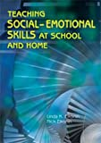 Teaching Social-Emotional Skills at School and Home 9780891083160