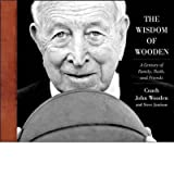 [The Wisdom of Wooden: My Century on and Off the Court]The Wisdom of Wooden: My Century on and Off the Court BY Wooden, John(Author)Hardcover