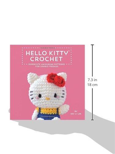 Hello Kitty Crochet Supercute Amigurumi Patterns For Sanrio Friends