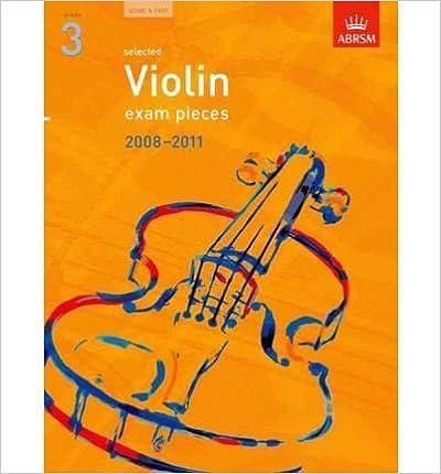 Open source eBooks gratis download Selected Violin Exam Pieces 2008-2011, Grade 3, Score & Part (Abrsm Exam Pieces) (Sheet music) - Common in Danish RTF